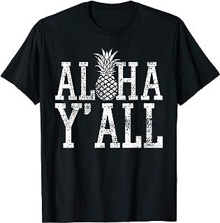 7374cd62 Aloha Y'All T Shirt Hawaii Hawaiian Pineapple Vacation Tee
