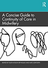 A Concise Guide to Continuity of Care in Midwifery (English Edition)