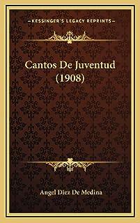 Cantos De Juventud (1908)