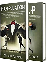 Manipulation: The Ultimate Guide to Manipulation Techniques, Human Behavior, Dark Psychology, NLP, Deception, and Increasing Influence (English Edition)