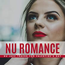 Nu Romance - Nu Jazz Tracks For Valentine's Day