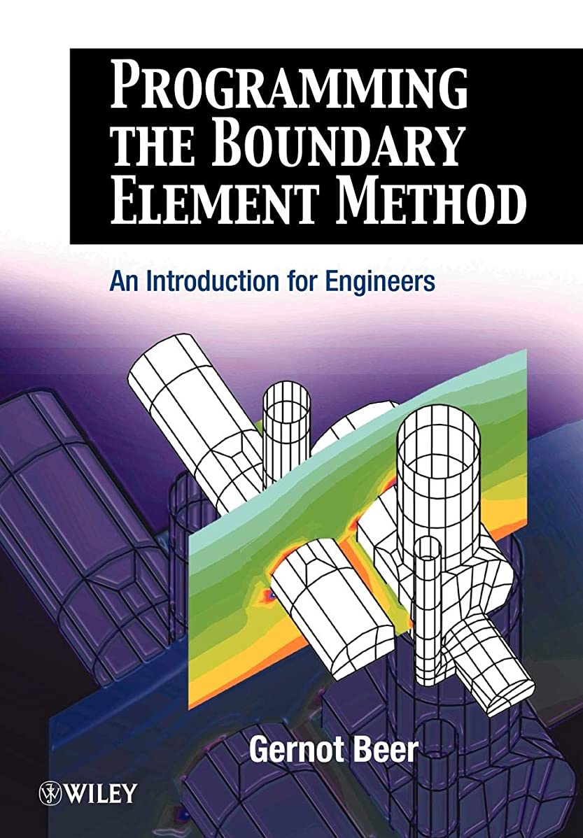勉強する思い出時代Programming the Boundary Element Method: An Introduction for Engineers