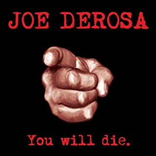 You Will Die [Explicit]