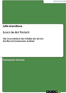 Lesen in der Freizeit: Das Leseverhalten der Schüler der Q1 des Beethoven-Gymnasiums in Bonn (German Edition)