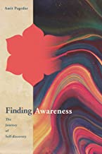 Finding Awareness: The Journey of Self-discovery