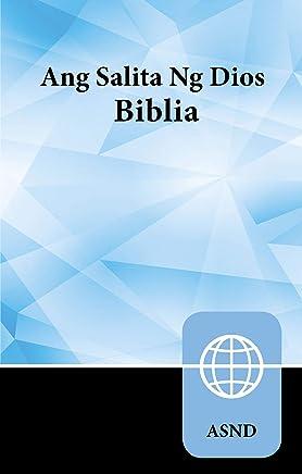 Ang Salita Ng Dios Biblia / Holy Bible: Tagalog New Contemporary Version