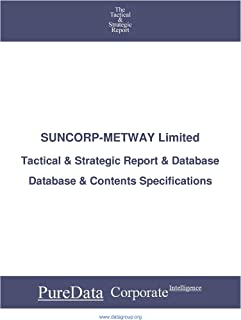 SUNCORP-METWAY Limited: Tactical & Strategic Database Specifications - Australia perspectives (Tactical & Strategic - Aust...