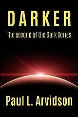 Darker (The Dark Series Book 2) Kindle Edition