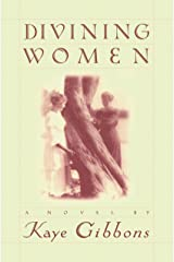 Divining Women (Gibbons, Kaye) Kindle Edition