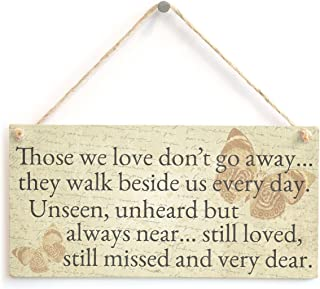Those we love don't go away... they walk beside us every day. - Thoughtful Bereavement Sign / Plaque With Butterfly Design...