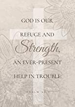 God is our refuge and strength, an ever-present help in trouble. Psalm 46:1: A Blank & Lined Notebook ~ Medium Size College-ruled Lines | Journals for ... Christian Woman (Floral Christian Journals)