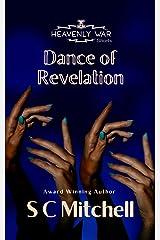 Dance of Revelation (Heavenly War Shorts Book 2) Kindle Edition