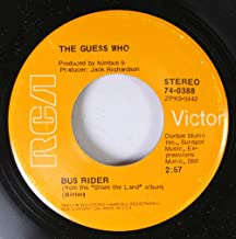 THE GUESS WHO 45 RPM Bus Rider / Share The Land