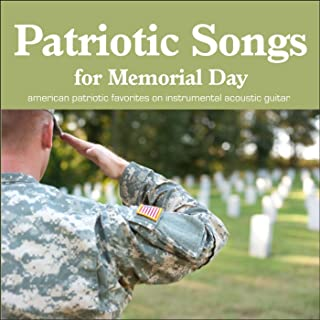 Patriotic Songs for Memorial Day and July 4th