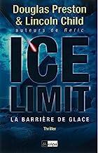 Ice limit - La barrière de glace (French Edition)