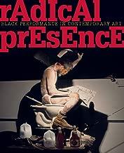 Radical Presence: Black Performance in Contemporary Art