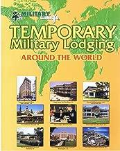 Temporary Military Lodging Around the World