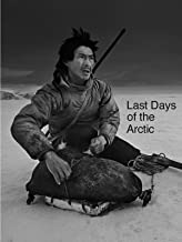 last days of the arctic documentary