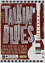Guitar World -- Talkin' Blues: Ten In-Depth Video Lessons on Essential Blues Musical Elements and Guitar-Playing Techniques