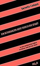 Ein Schwarzer geht durch die Stadt (MSeB) (German Edition)