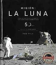 Misión: la luna (Spanish Edition)