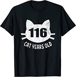 116 Cat Years Old T-Shirt 25th Birthday Gift For Cat Lovers