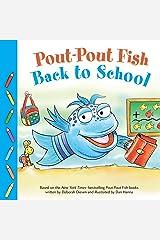 Pout-Pout Fish: Back to School (A Pout-Pout Fish Paperback Adventure) Kindle Edition