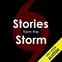 Stories from the Storm: Hurricane Katrina Survivors, In Their Own Words