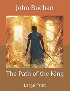 The Path of the King: Large Print