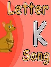 Clip: Letter K Song
