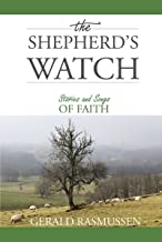 The Shepherd's Watch: Stories and Songs and Faith