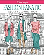 Sponsored Ad - Fashion Fanatic: Adult Coloring book (Stress Relieving Creative Fun Drawings to Calm Down, Reduce Anxiety &...