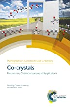 Co-crystals: Preparation, Characterization and Applications (ISSN Book 24)