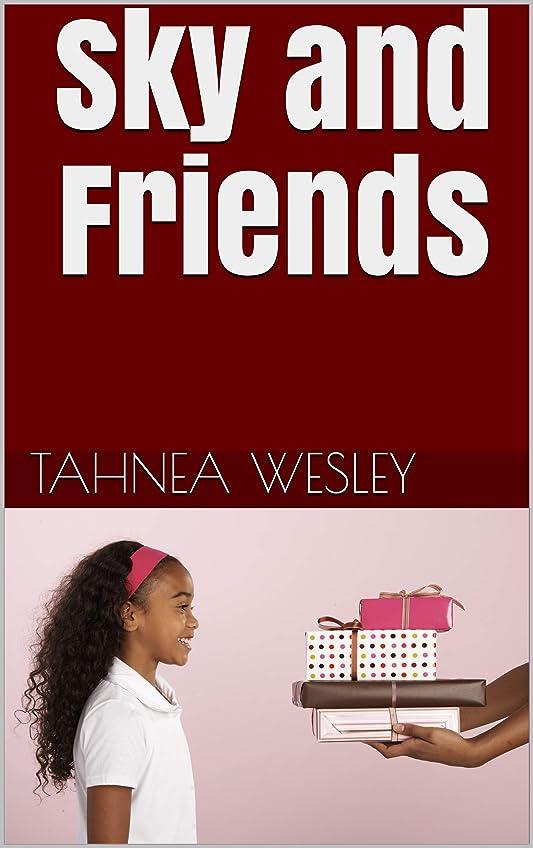 上向き太い薄いSky and Friends (English Edition)