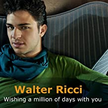 Wishing a Million of Days With You (Mille giorni di te e di me)