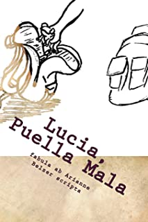 Lucia, Puella Mala (Latin Edition)