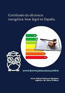 Certificado de eficiencia energética. Base legal en España
