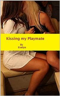 Kissing my Playmate
