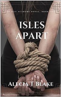 Isles Apart: An Isle Academy Novel, Book Two