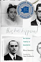 This Has Happened: An Italian Family in Auschwitz (English Edition)