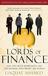 Lords of Finance: 1929, The Great Depression, and the Bankers who Broke the World (English Edition)