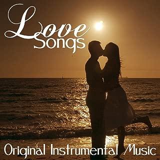 Love Songs - Original Instrumental Music