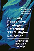 Culturally Responsive Strategies for Reforming STEM Higher Education: Turning the TIDES on Inequity