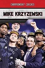 Mike Krzyzewski (Championship Coaches)