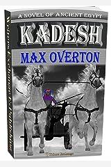 Kadesh: A Novel of Ancient Egypt Kindle Edition