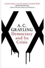 Democracy and Its Crisis Kindle Edition