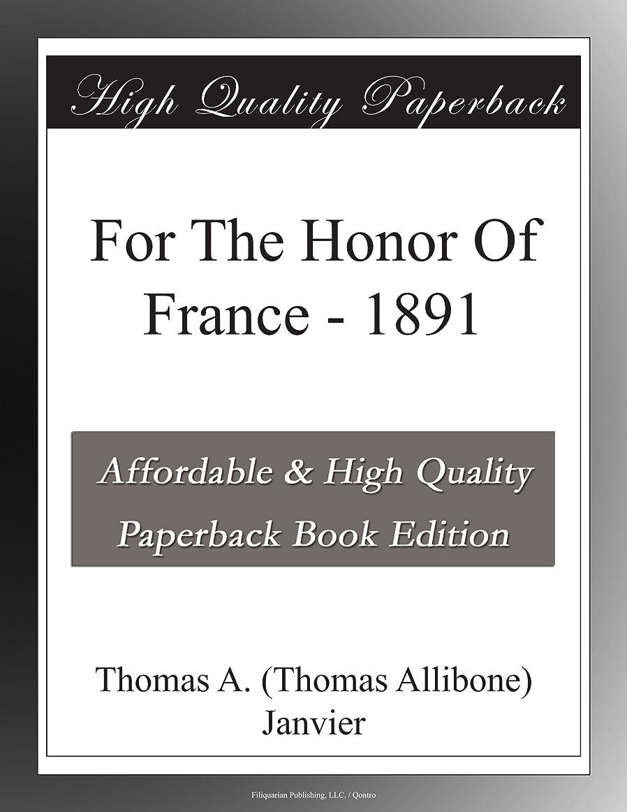 謝るセマフォメッシュFor The Honor Of France - 1891