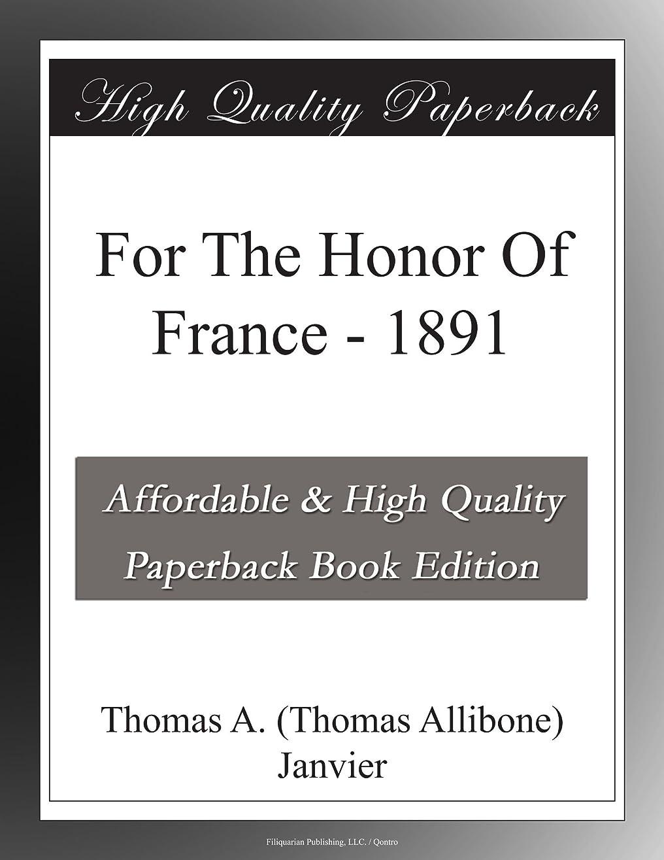 ほんのアテンダントロードブロッキングFor The Honor Of France - 1891