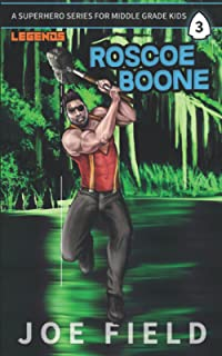 Roscoe Boone: A Superhero Series for Middle Grade Kids (Arrowhead Legends for Kids)