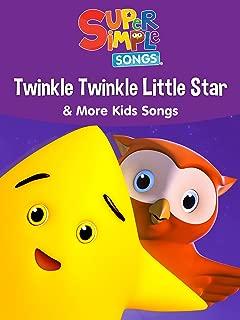 Twinkle Twinkle Little Star & More Kids Songs - Super Simple Songs